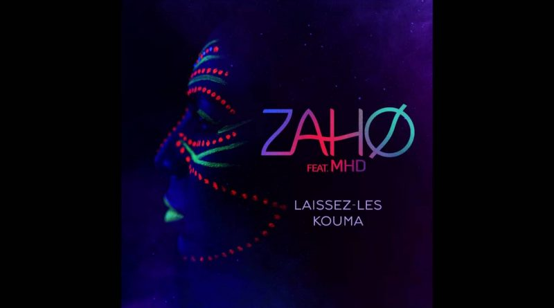 MHD feat Zaho - Laissez-les kouma